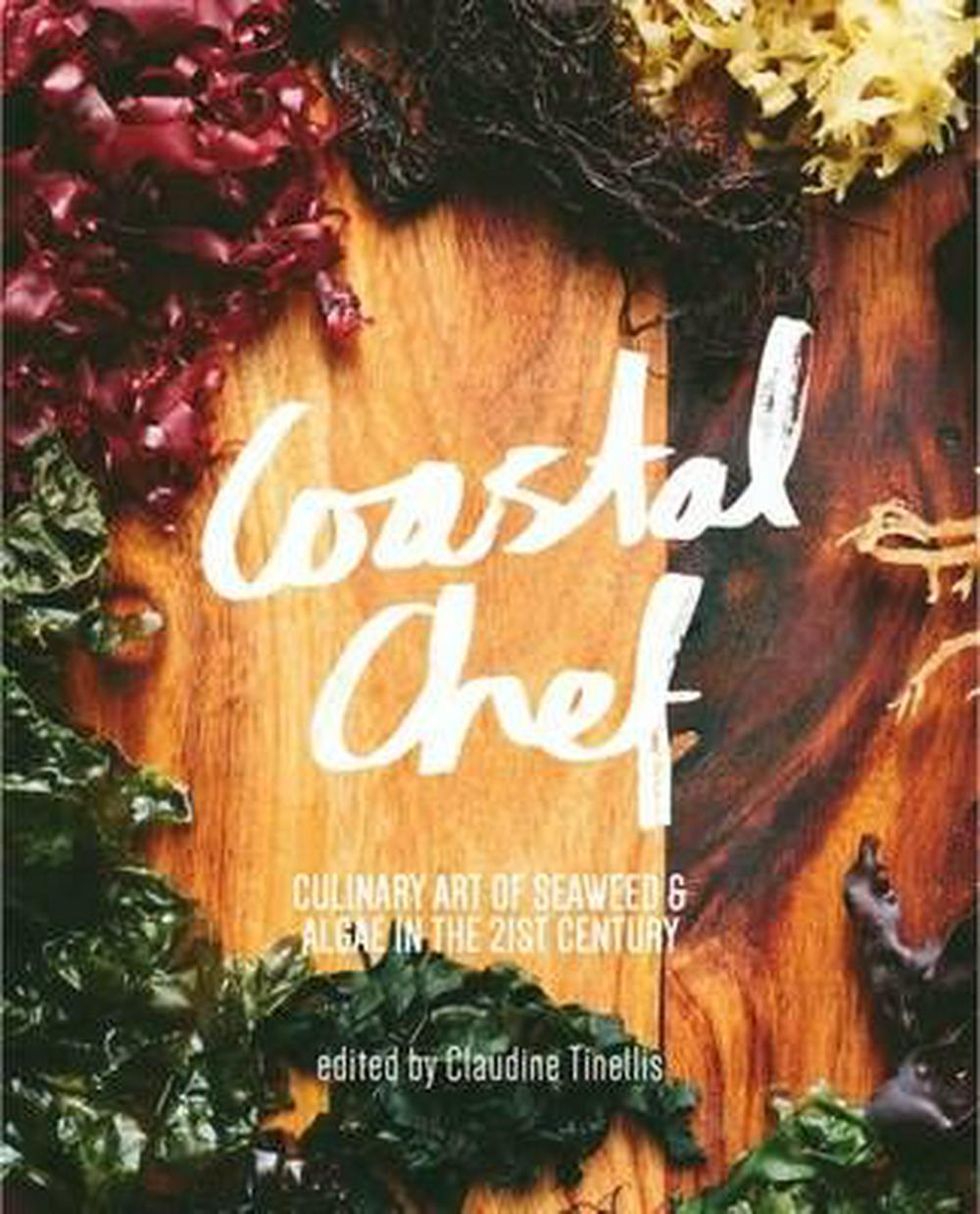 Coastal Chef by Claudine Tinellis, ISBN: 9781922134493