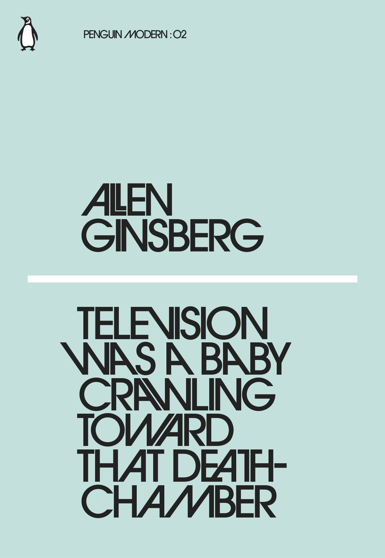 Television Was a Baby Crawling Towards That Death Chamber by Allen Ginsberg, ISBN: 9780241337622