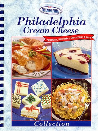 Philadelphia Cream Cheese Collection by Kraft Foods, ISBN: 9780785368076