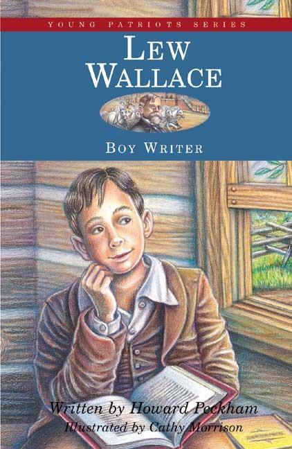 Cover Art for Lew Wallace, Boy Writer, ISBN: 9781882859238