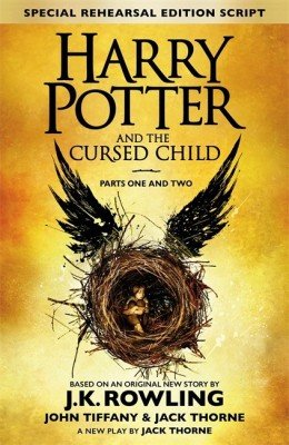 Harry Potter and the Cursed Child - Parts I and II (English)(Hardcover, J K Rowling, Jack Thorne, John Tiffany) by Jack Thorne, John Tiffany J K Rowling, ISBN: 9780457907954