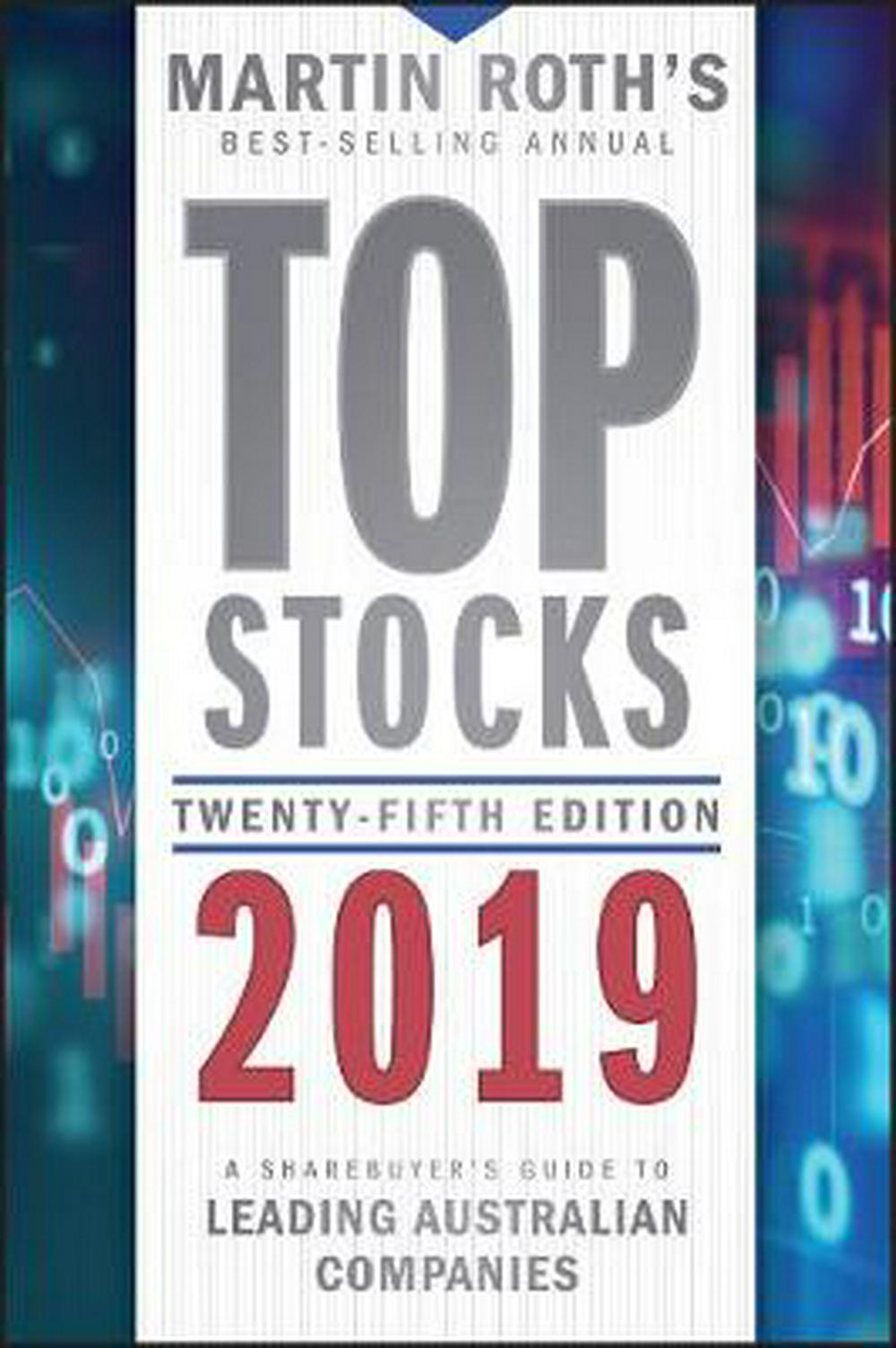 Top Stocks 2019A Sharebuyer's Guide to Leading Australian Comp...