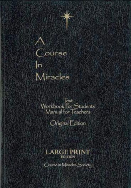 Course in Miracles: Original Edition