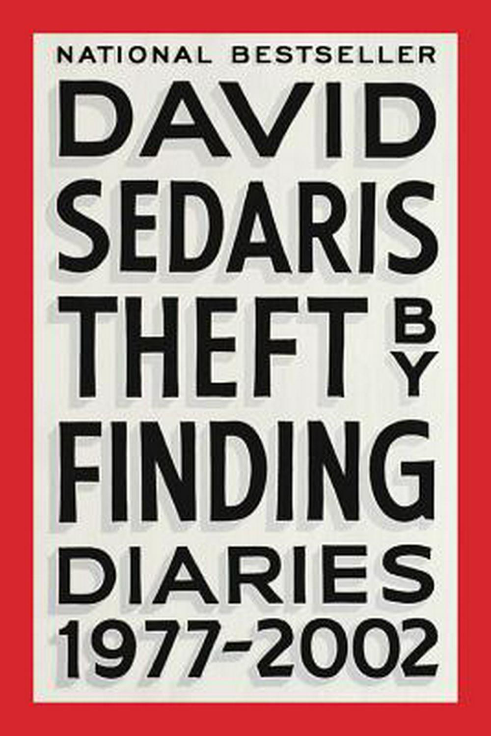 Theft by Finding: Diaries (1977-2002) by David Sedaris, ISBN: 9780316552462
