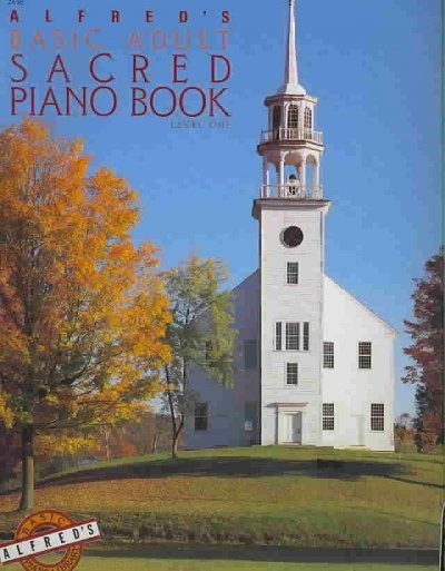 Alfred's Basic Adult Piano Course Sacred Book, Bk 1