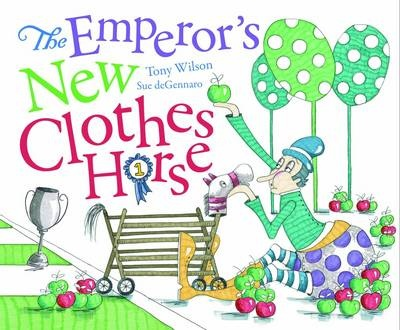 Cover Art for The Emperor's New Clothes Horse, ISBN: 9781742830452