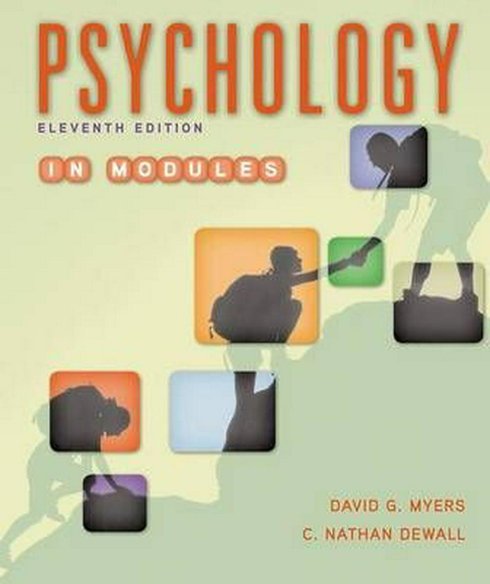 Psychology in Modules by David G. Myers, ISBN: 9781464167522