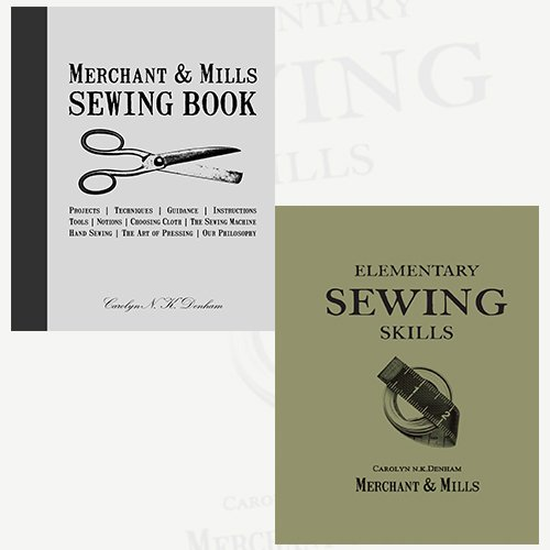 Merchant & Mills Sewing Book and Elementary Sewing Skills [Flexibound] Collection 2 Books Bundle