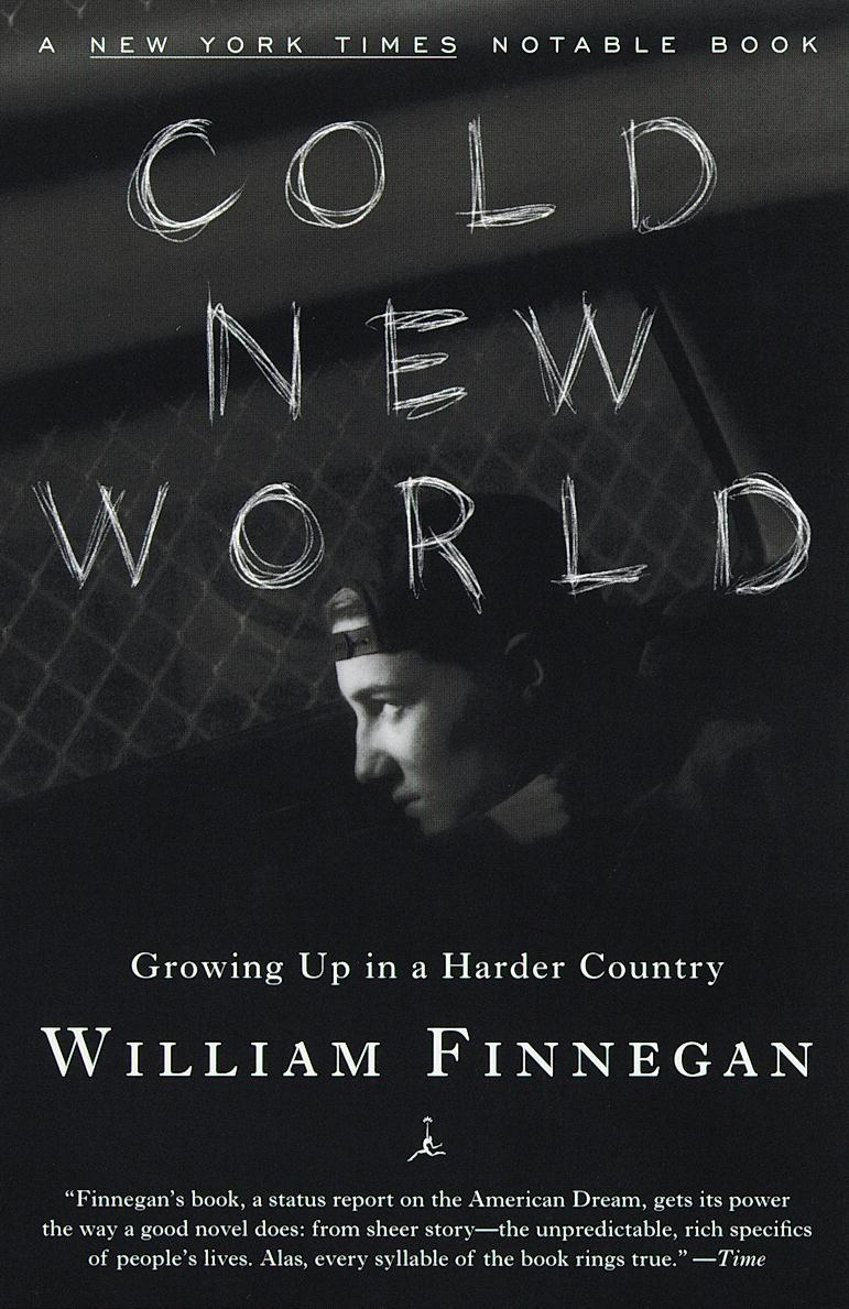 an analysis of the author of cold new world according to william finnegan