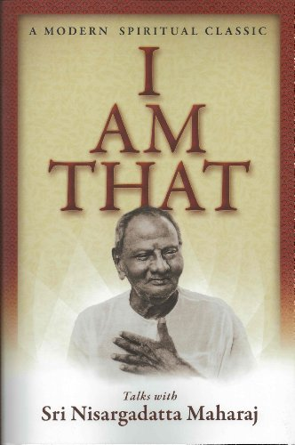 I Am That by Sri  Nisargadatta Maharaj, ISBN: 9780893860462