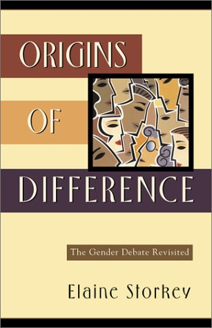 Origins of Difference: The Gender Debate Revisited by Elaine Storkey, ISBN: 9780801022609