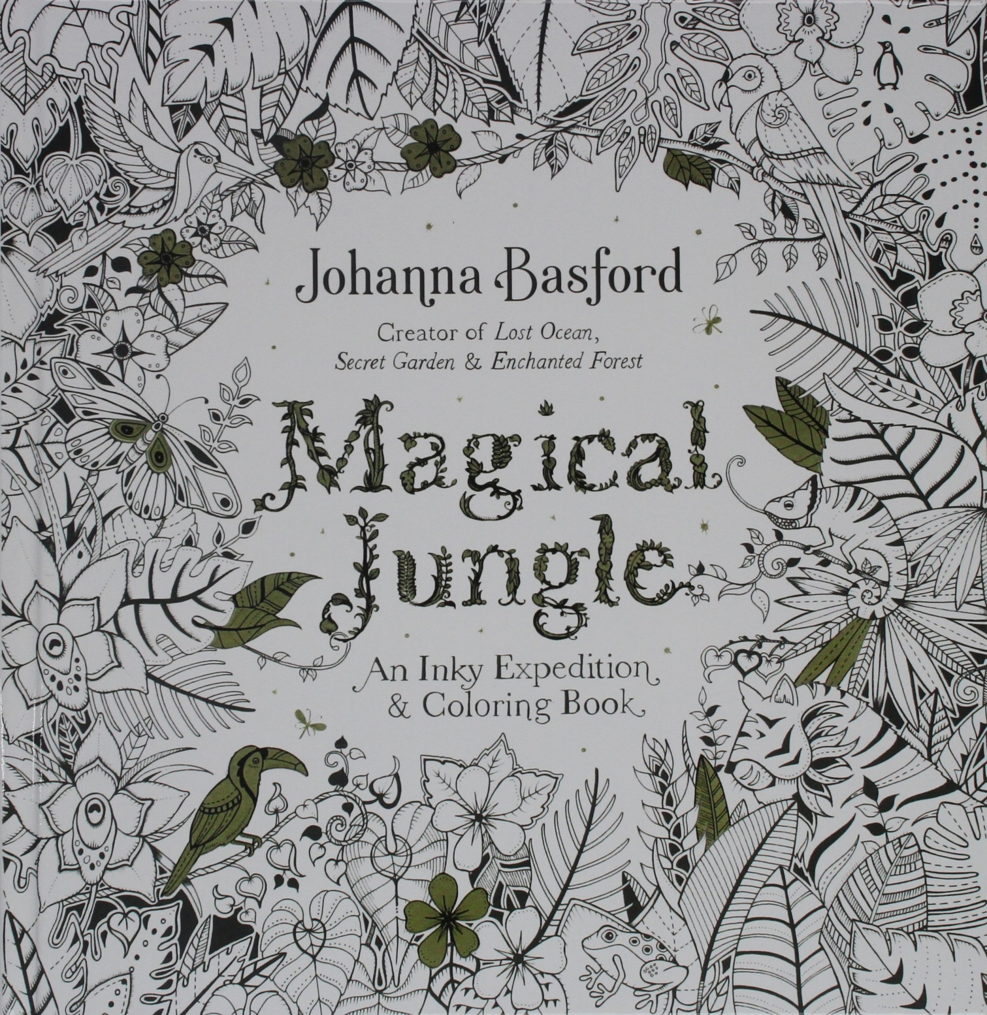 Magical JungleAn Inky Expedition and Coloring Book for Adults by Johanna Basford, ISBN: 9780606395663