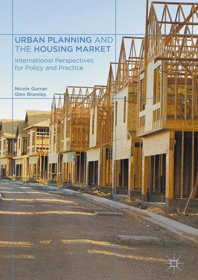 Urban Planning and the Housing Market 2017International Perspectives for Policy and Practice