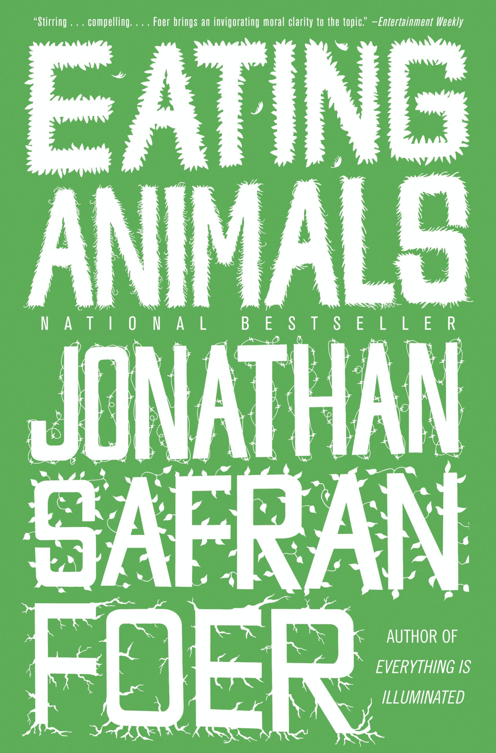 Eating Animals by Jonathan Safran Foer, ISBN: 9780316086646