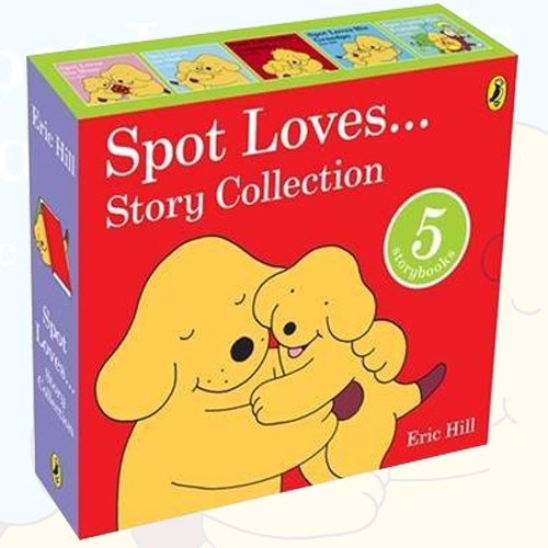 Eric Hill Spot Loves Story 5 Books Bundle Collection (Spot Loves His Daddy, Spot Loves his Mum, Spot Loves His Grandma, Spot Loves His Grandpa)