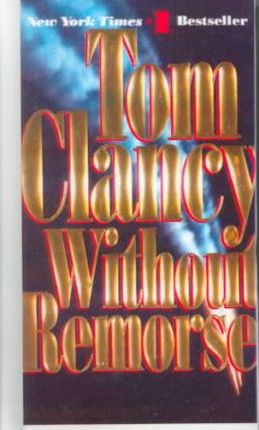 Without Remorse by Tom Clancy, ISBN: 9780785755043