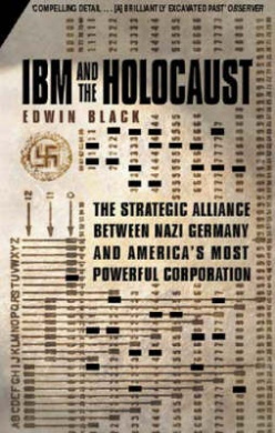 IBM and the Holocaust by Edwin Black, ISBN: 9780751531992