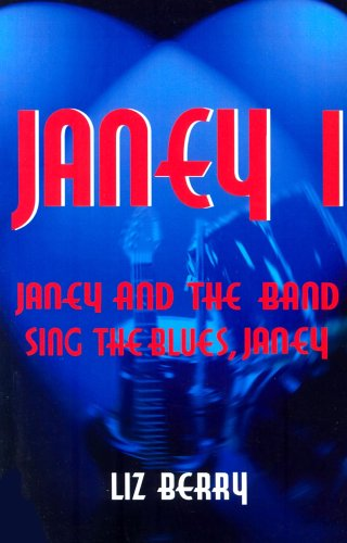 Janey and the Band: Sing the Blues, Janey
