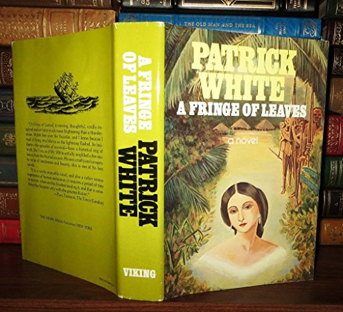 patrick whites a fringe of leaves essay A review and a link to other reviews of a fringe of leaves by patrick white.