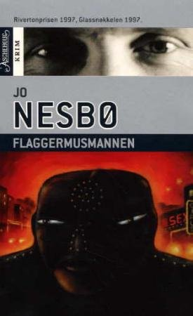 Flaggermusmannen (av Jo Nesbo) [Imported] [Paperback] (Norwegian) (Harry Hole, 1) by Jo Nesbø, ISBN: 9788203186233