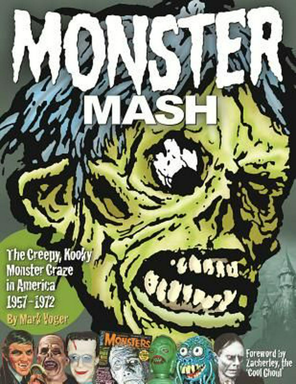 Monster MashThe Creepy, Kooky Monster Craze in America 1957...