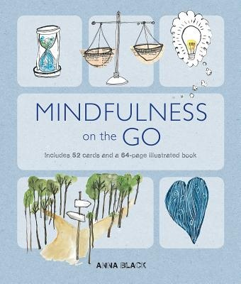 Mindfulness on the GoIncludes 52 Cards and a 64-Page Illustrated Book