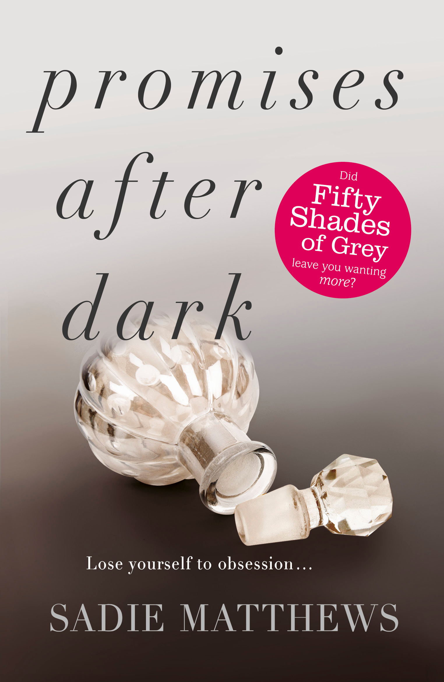 Promises After Dark: Bk. 3 by Sadie Matthews, ISBN: 9781444775877