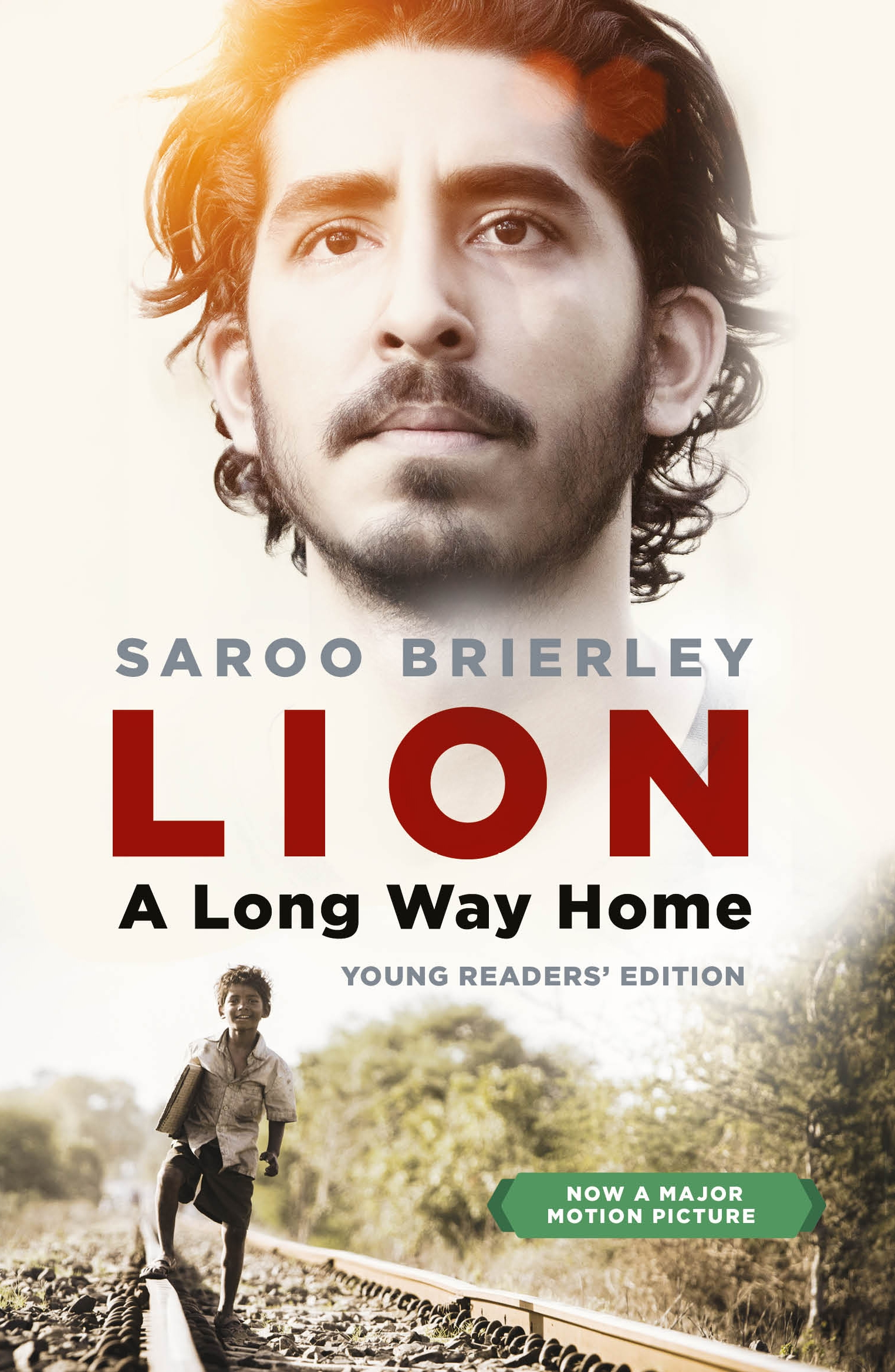 Lion: A Long Way Home (Young Readers' Edition) by Saroo Brierley, ISBN: 9780143784760
