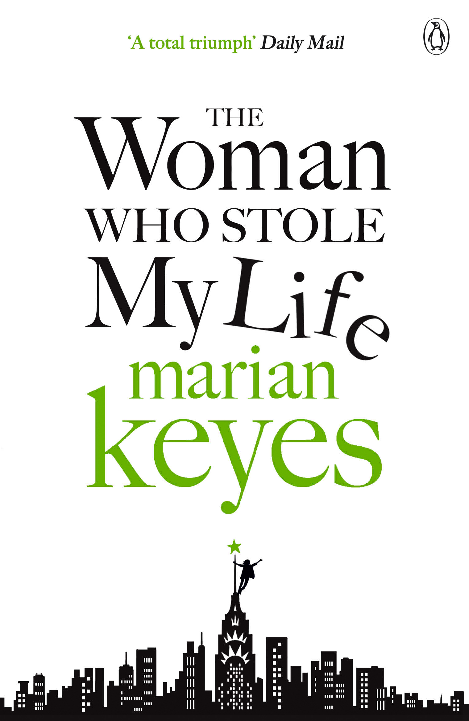 The Woman Who Stole My Life by Marian Keyes, ISBN: 9780141043104
