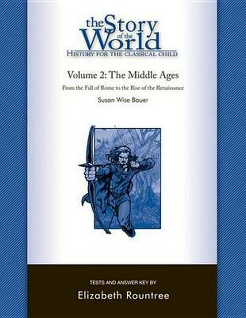 The Story of the World: Middle Ages Tests v. 2