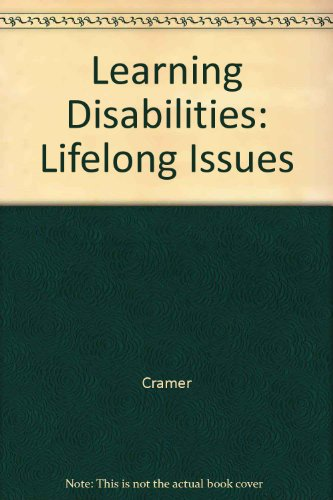 Learning Disabilities: Lifelong Issues