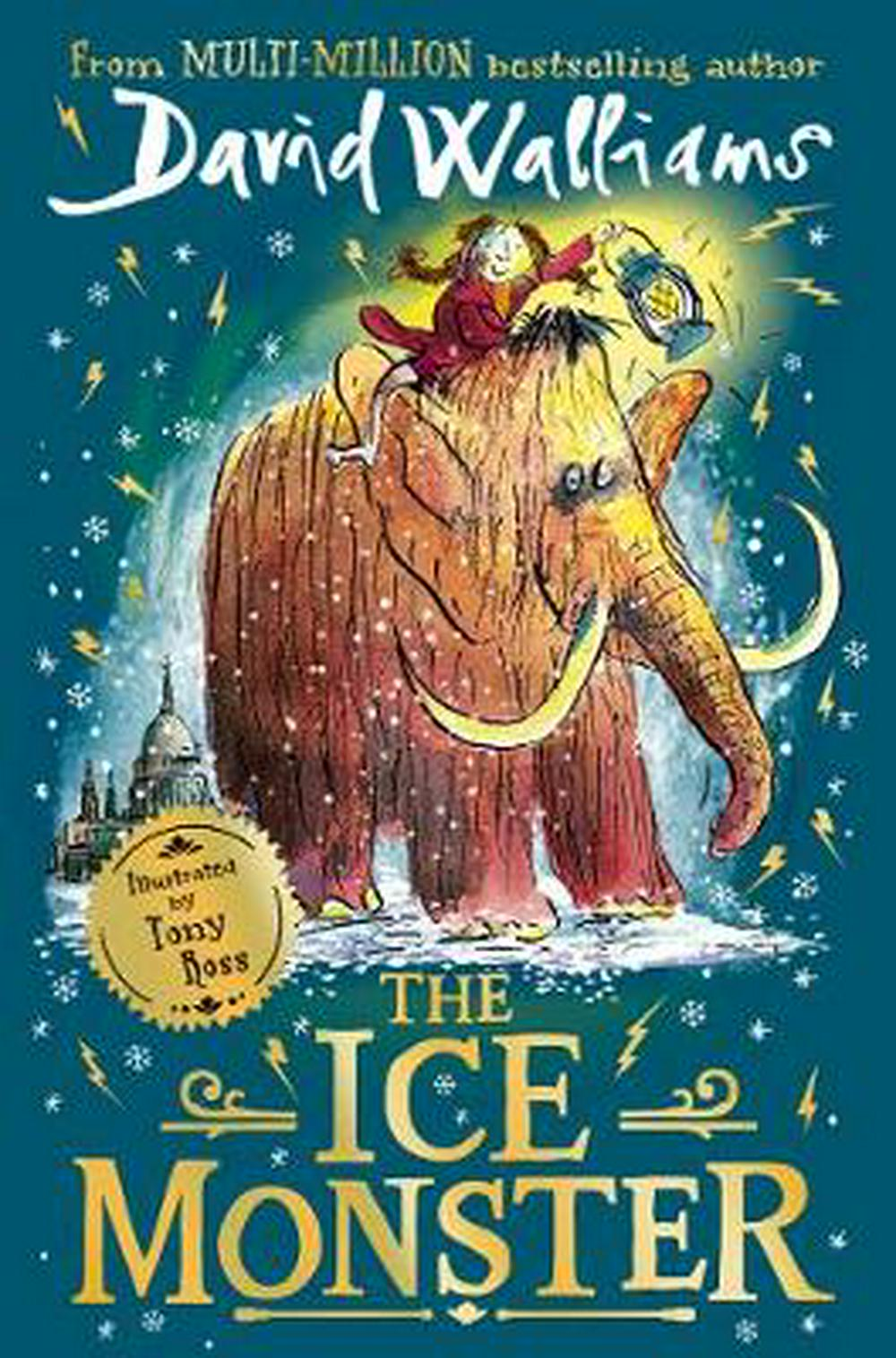 The Ice Monster by David Walliams, Tony Ross, ISBN: 9780008297244