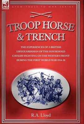 Troop Horse and Trench