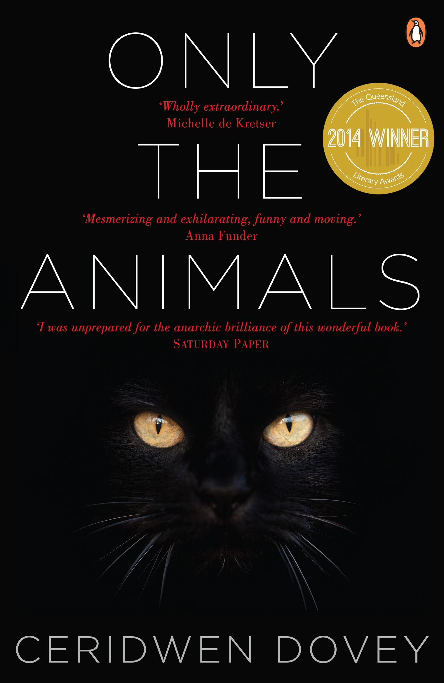 Only the Animals by Ceridwen Dovey, ISBN: 9780143573012