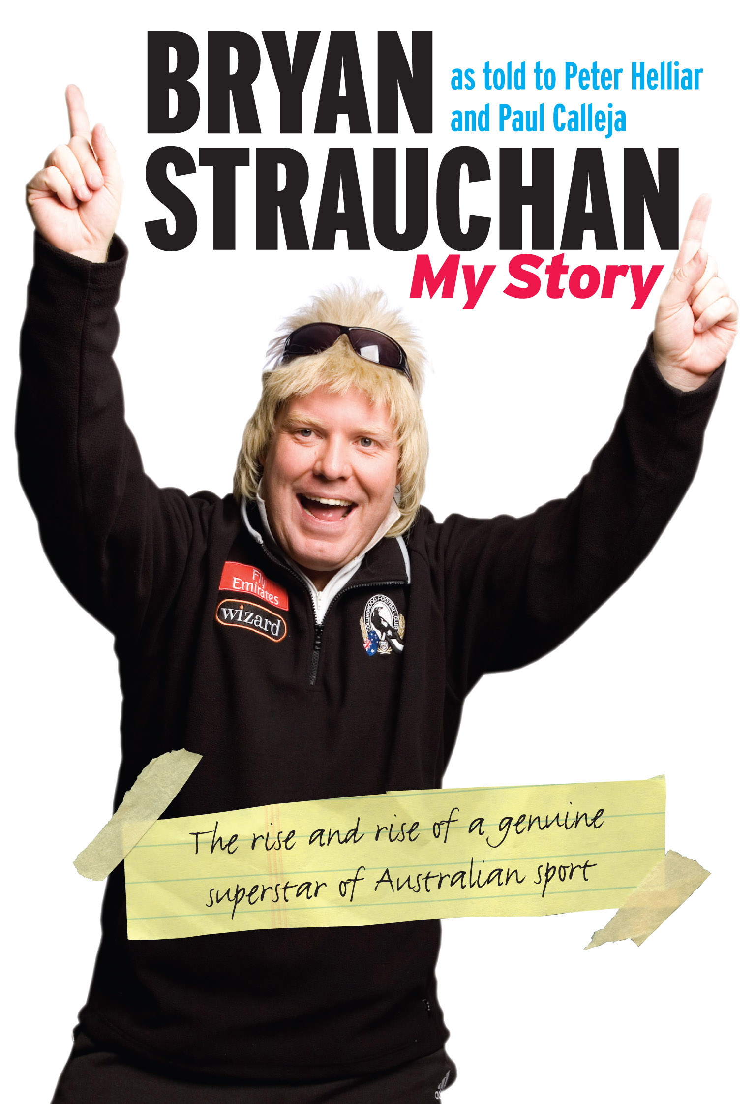 Cover Art for Bryan Strauchan: My Story, ISBN: 9781741753431