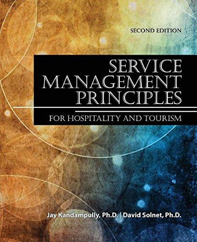 Service ManagementPrinciples for Hospitality and Tourism