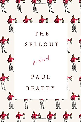 The Sellout by Paul Beatty, ISBN: 9780374260507