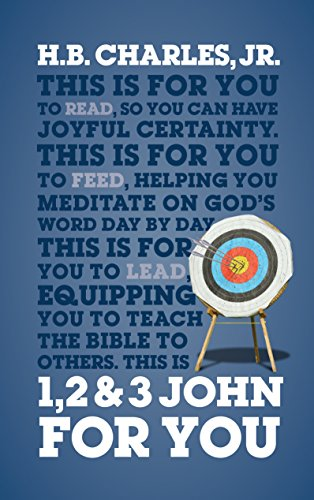 1, 2 & 3 John For You: For Reading, for Feeding, for Leading (Gods Word for You)