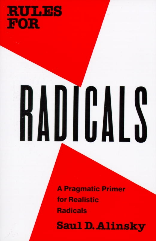 Rules For Radicals by Saul Alinsky, ISBN: 9780679721130