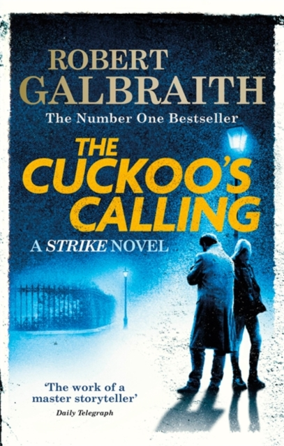 The Cuckoo's Calling by Robert Galbraith, ISBN: 9780751549256