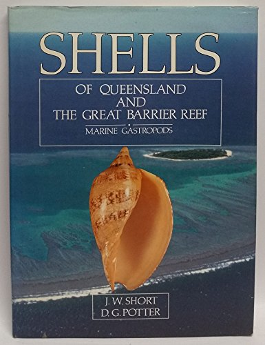 Shells of Queensland and the Great Barrier Reef: Marine Gastropods