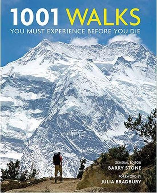 1001 Walks You Must Experience Before You Die by Barry Stone, ISBN: 9781760631413