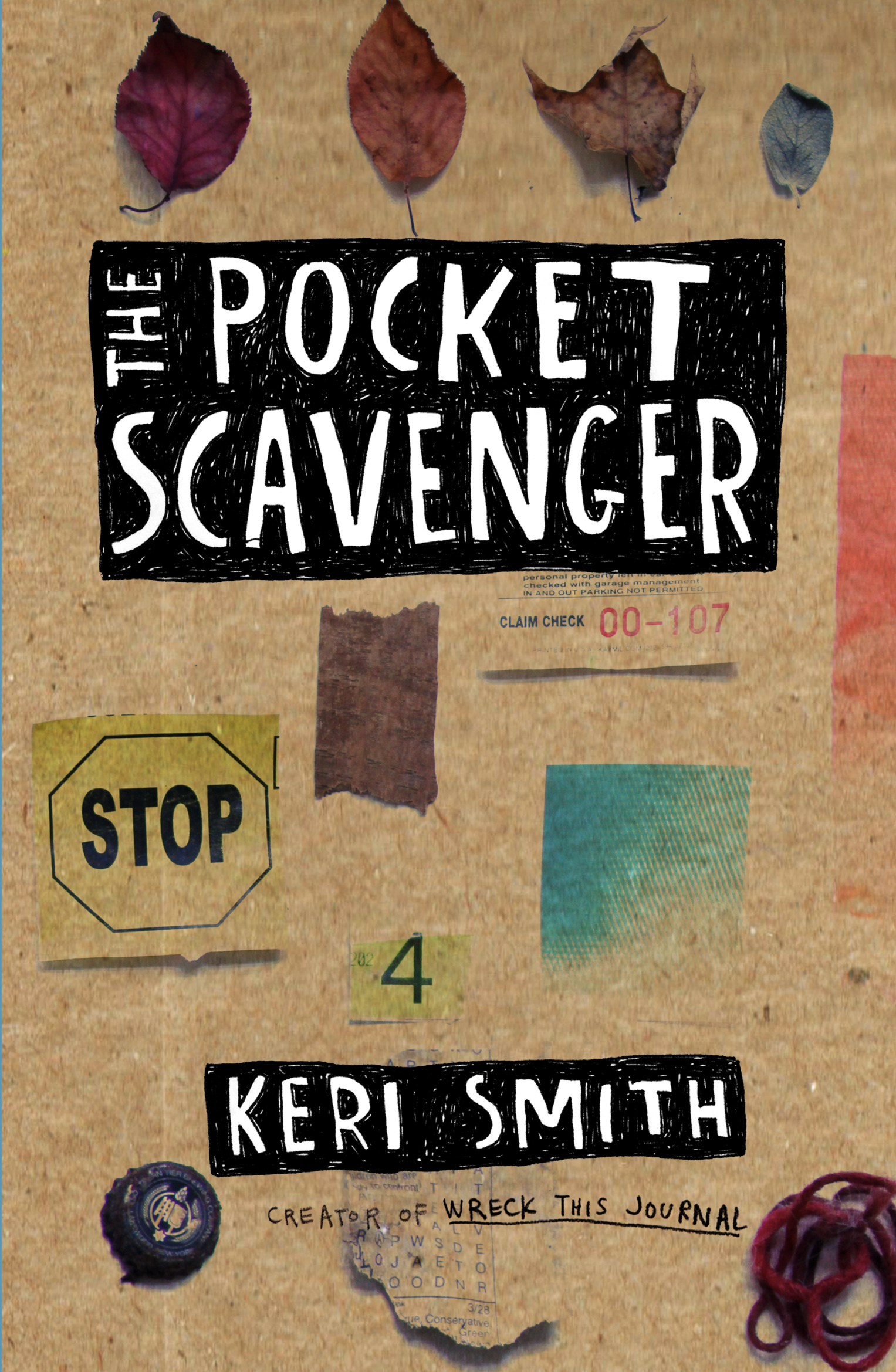 The Pocket Scavenger by Keri Smith, ISBN: 9781846147098