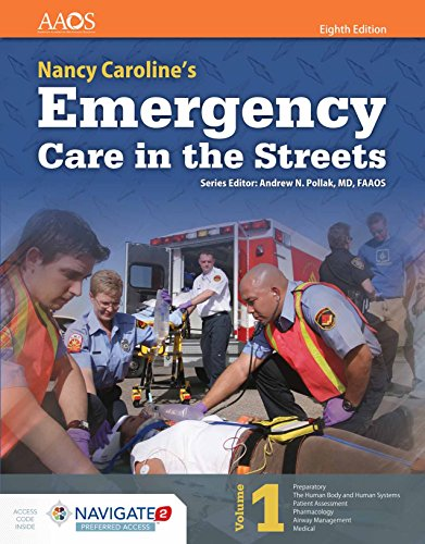 Nancy Caroline's Emergency Care in the Streets Eighth Editio Includes Navigate 2 Preferred Access