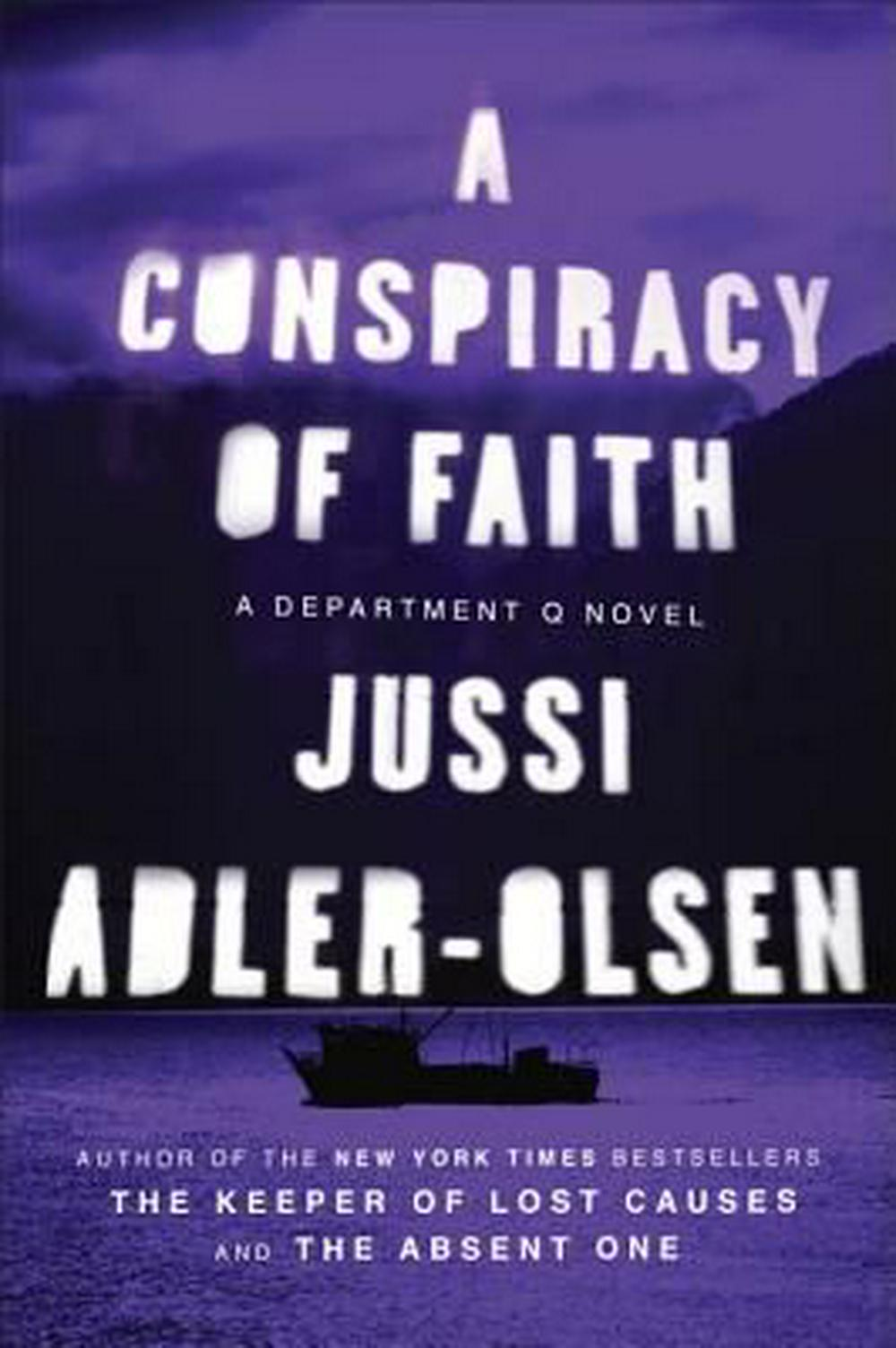 A Conspiracy of Faith by Jussi Adler-Olsen, ISBN: 9780142180815