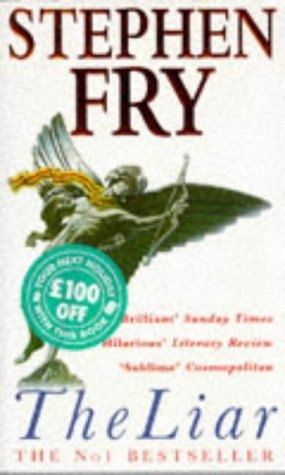 The Liar by Stephen Fry, ISBN: 9780749324339