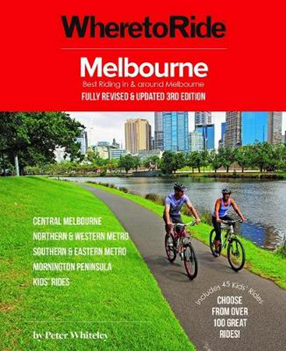 Where to Ride: Melbourne 3/eBest Riding in and Around Melbourne