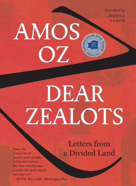 Dear ZealotsLetters from a Divided Land