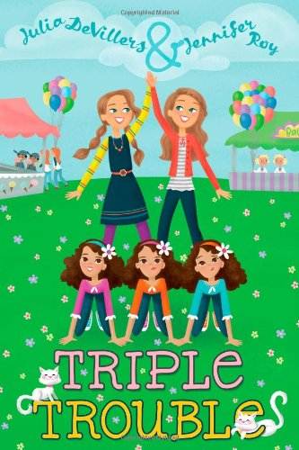 Triple Trouble by Julia DeVillers, ISBN: 9781442434059