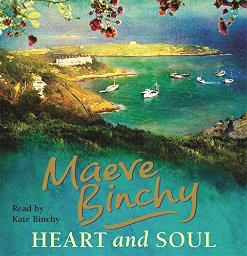 Heart and Soul by Maeve Binchy, ISBN: 9780752897523
